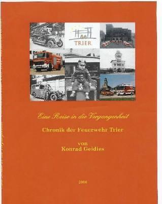 -Buch - Feuerwehr Chronik  - Eine Reise in die Vergangenheit