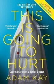 This Is Going To Hurt (secret diaries of a junior doctor) *BRAND NEW*