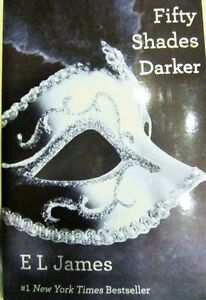 FIFTY SHADES of ..GREY.....DARKER.....FREED..= E.L. James