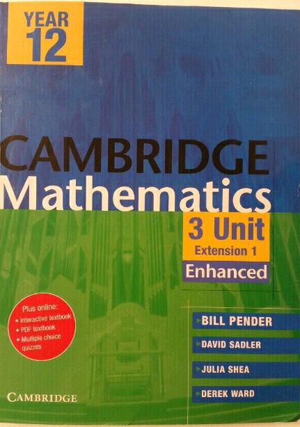 Yr12 Cambridge Mathematics 3 unit ex1 enhanced | Textbooks
