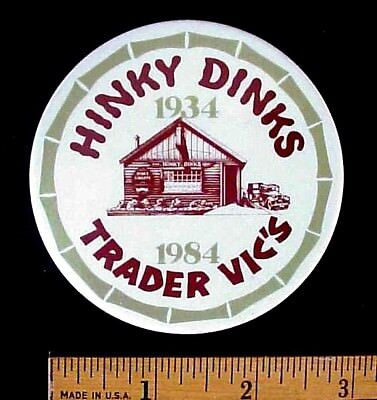 Vintage Hinky Dinks Trader Vic's 50 Year Anniversary 1934-1984 Pinback Button