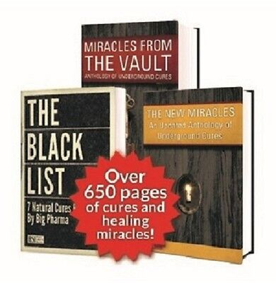 The Black List 7 Natural Cures Miracles From The Vault All 3 Books    Brand New