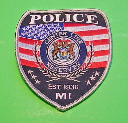CENTER LINE  MICHIGAN  EST. 1936  MI  RESERVES  POLICE PATCH   FREE SHIPPING!!!
