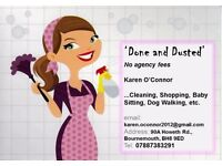 'Done and Dusted'... No Agency Fees... Cleaning, Shopping, Dog Walking