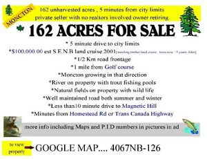 162 acres unharvested , 5 minutes from city