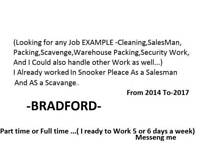 Looking for job in Bradford