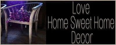 Love Home Sweet Home Decor