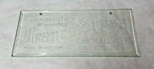1913 Franco-Swiss Chocolate Co. Beveled Glass Engraved Signage