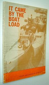 IT CAME BY THE BOAT LOAD BY GEOFF & DOROTHY ROBINSON
