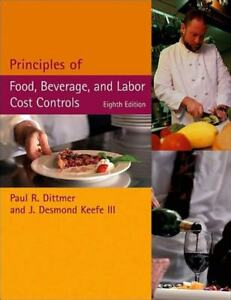 Principles of Food, Beverage, and Labour Cost Controls