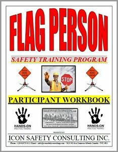 Flag Person Safety Training - ICON SAFETY CONSULTING INC.