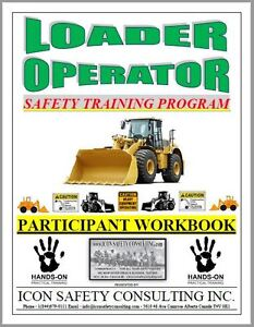 Loader Operator Training - ICON SAFETY CONSULTING INC.