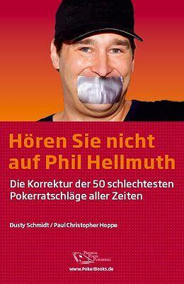 Hören sie nicht auf Phil Hellmuth | Pokerbuch | 1100017