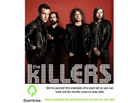 4 X The Killers Tickets @ Sheffield Arena -- Read the ad description before replying!!