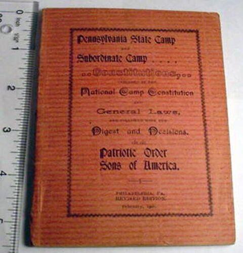Pennsylvania State Camp,1906.National Constitution. Patriotic Order Sons/America
