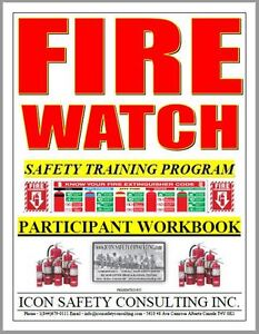 Fire Watch Safety Training - ICON SAFETY CONSULTING INC.
