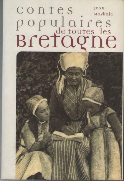 Livre : contes populaires de toutes les bretagne - jean markale