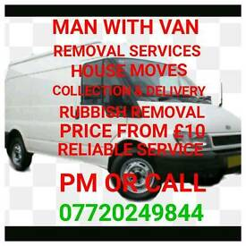 RUBBISH REMOVAL AND MAN WITH VAN SERVICE