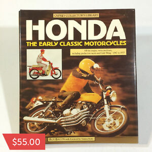 Honda The Early Classic Motorcycles by Roy Bacon  $55