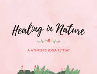 Healing in Nature - Women's Retreat in Quebec