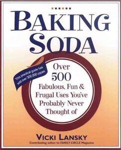Baking Soda Over 500 Fabulous, Fun, and Frugal Uses - Vicki Lansky