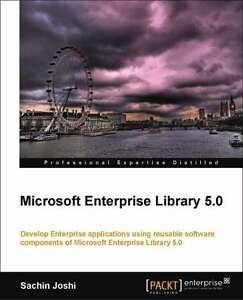MICROSOFT ENTERPRISE LIBRARY 5.0 by Sachin Joshi