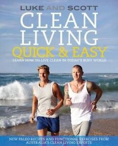 NEW Clean Living Quick & Easy: Learn How to Live Clean in Today's Busy World