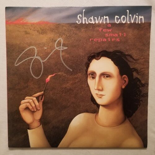 Shawn Colvin Autographed  A Few Small Repairs 20th Anniversary Edition Vinyl LP