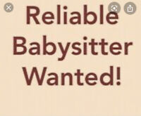Need reliable babysitter for after school