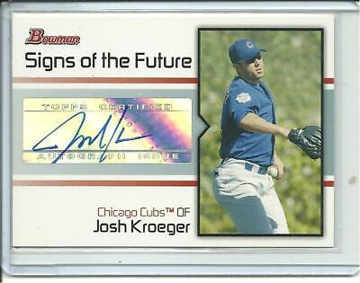 - 2008 Topps Bowman Josh Kroeger Signs of the Future Auto Cubs Autograph