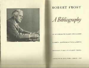 1937 ROBERT FROST: A BIBLIOGRAPHY. Limited edition, Poetry