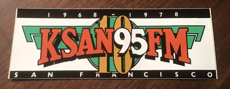 Vtg KSAN FM Rock & Roll Radio Station SAN FRANCISCO CA our decal sticker NOS new