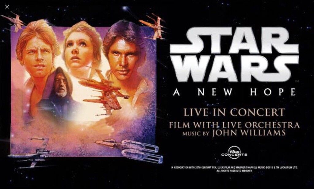 2 x STAR WARS : A New Hope live Orchestra concert  Best seats  | in  Bridgend | Gumtree