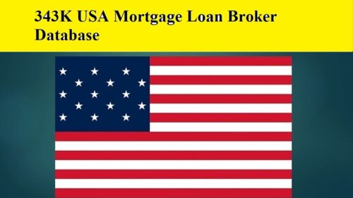 343K USA Mortgage Loan Broker 2021 Email Database Sales Leads list Marketing