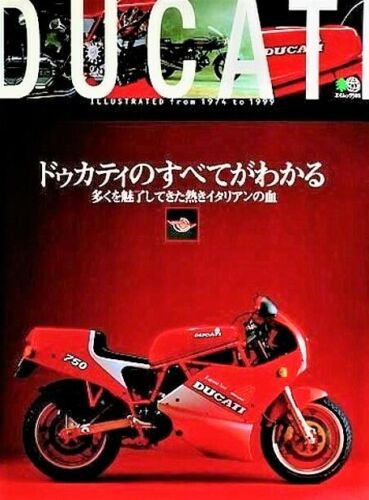 Ducati Illustrated from 1974 to Ducati Perfect Fan Book 4870992817