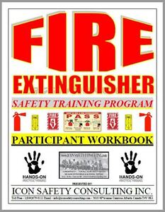 Fire Extinguisher Training - ICON SAFETY CONSULTING INC.