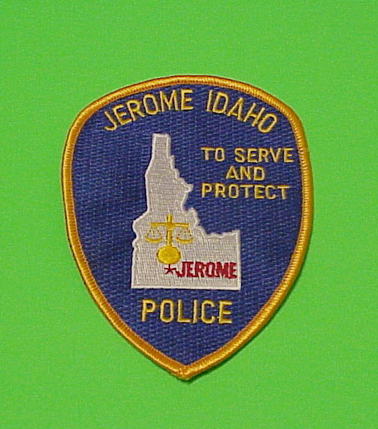 "JEROME  IDAHO  ID  ""TO SERVE AND PROTECT""  POLICE DEPT. PATCH  FREE SHIPPING!!!"