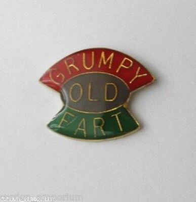 GRUMPY OLD FART HUMOROUS FUNNY LAPEL PIN BADGE 1 INCH