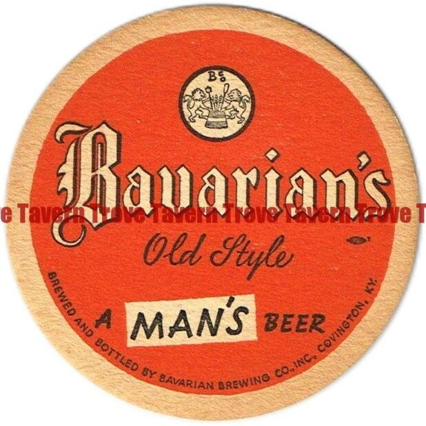 "1940s KENTUCKY Covington BAVARIAN OLD STYLE BEER ""A Man"