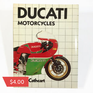 Ducati Motorcycles by Alan Cathcart  $4