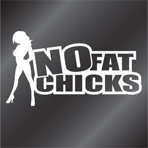 NO FAT CHICKS vinyl sticker - suit car, ute, Nissan, DUB, JDM, Euro stance