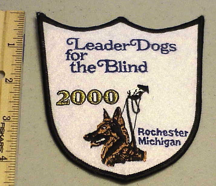 LEADER DOGS FOR THE BLIND 2000 ROCHESTER MICHIGAN PATCH ( DOG ) NEW FREE SHIPPIN