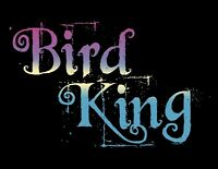 Bird King (Entertainment)