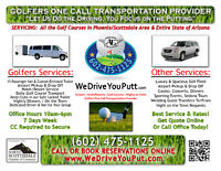 PLANNING A GOLF TRIP TO ARIZONA?  GIVE US A CALL & LET US DRIVE!