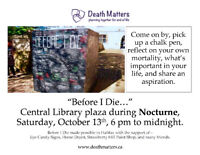 BEFORE I DIE I WILL..... Sat 13 OCT 6pm