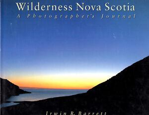 Wilderness Nova Scotia: A Photographer's Journal by I.R Bartlett