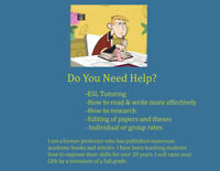 Tutoring, ESL, Editing for University and College Students!