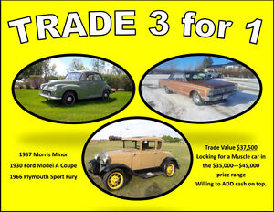 TRADE THREE CLASSICS FOR ONE MUSCLE CAR