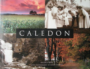 Caledon -book by N. Ross / Boston Mills Press Local history