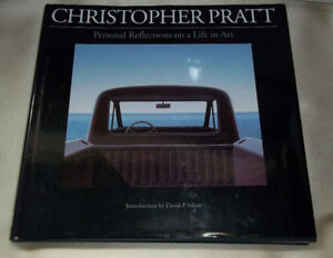 Christopher Pratt  Personal Reflections on a Life in Art